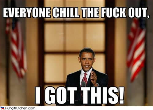 Political-pictures-barack-obama-chill-out-got-this
